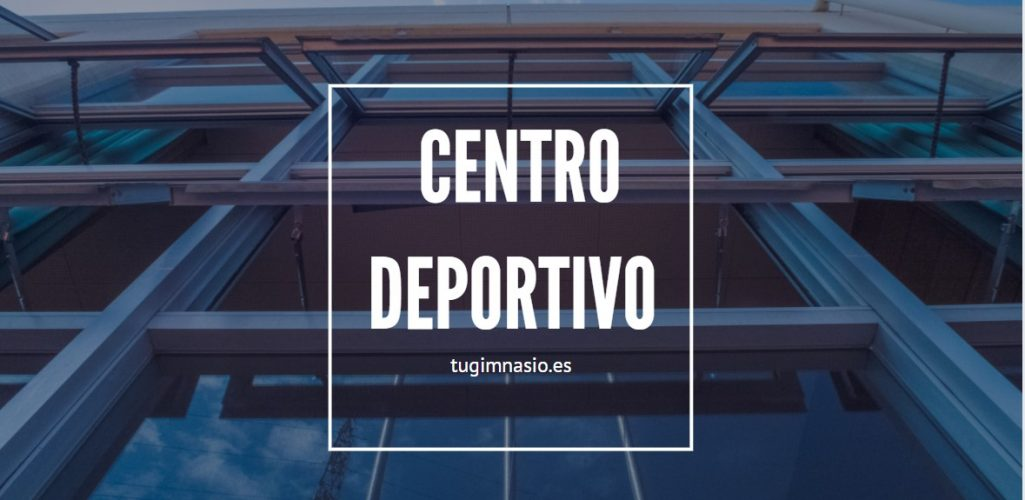 Centro deportivo Center Las Naves